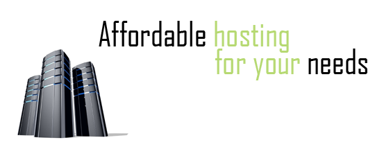 affordable hosting for your needs