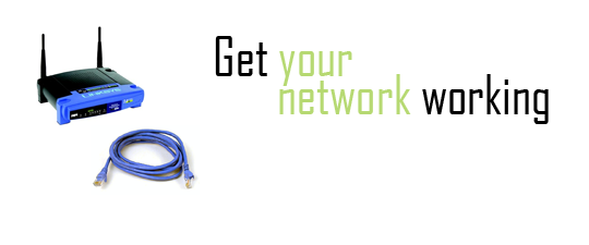 get your network working